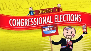 Congressional Elections: Crash Course Government #6