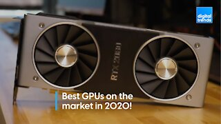 Best GPUs on the market in 2020!