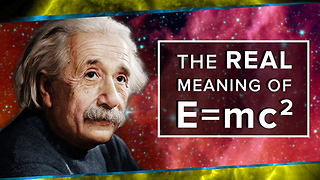 The Real Meaning of E=mc²