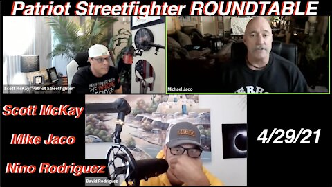 .29.21 Patriot Streetfighter ROUNDTABLE w/ Mike Jaco & David Nino Rodriguez