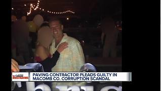Macomb County Contractor pleads guilty in bribery case - Video