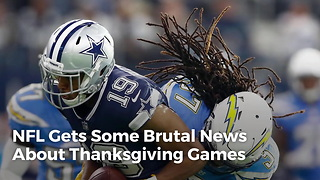 NFL Gets Some Brutal News About Thanksgiving Games - Video