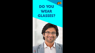 Top 3 Problems Faced By People Who Wear Spectacles *