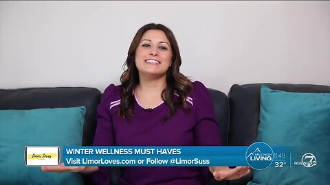 Winter Wellness Must Haves - Limor Suss