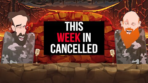THIS WEEK IN CANCELLED ||BUER BITS||