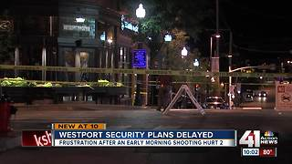 Westport security measures not yet in effect