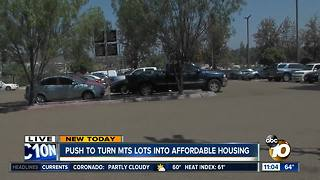 Push to turn MTS lots into affordable housing - Video