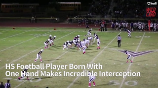 HS Football Player Born With One Hand Makes Incredible Interception - Video