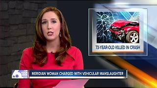 Meridian woman faces vehicular manslaughter - Video