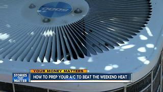 3 easy ways to prep your A/C for the weekend heat in San Diego - Video