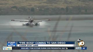 'Fire Boss' coming to San Diego - Video