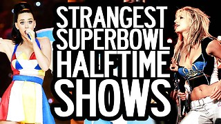 6 Strangest Super Bowl Halftime Shows  - Video