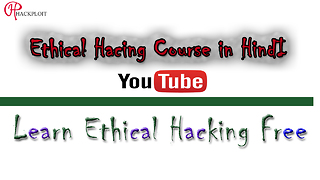 Ethical Hacking Course In Hindi - Video