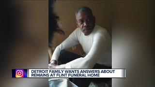 Detroit family wants answers about remains at Flint funeral home - Video