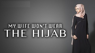 My Wife Won't Wear Hijab -- Nouman Ali Khan - Video