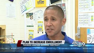 Tucson Unified School District's plan to increase enrollment - Video