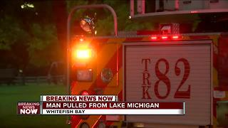 Man in Whitefish Bay pulled from Lake Michigan - Video