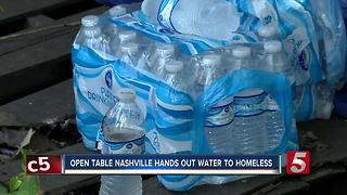 Water Given To Nashville's Homeless During Heat