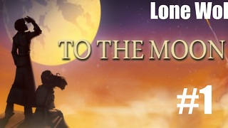 "Lone Wolf | To The Moon Episode 1 | ""Johnny"" 