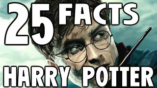 25 HARRY POTTER Facts You Should Know - Video