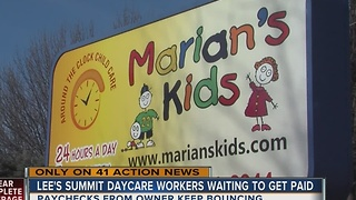 Lee's Summit daycare workers say they haven't been paid in weeks - Video