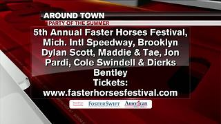 Around Town 7/20/17: Faster Horses Festival