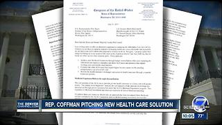 Republican Congressman Mike Coffman proposes new approach to address Medicaid, health care bills - Video