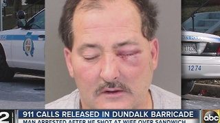 911 calls released in Dundalk barricade that began over a grilled cheese sandwich - Video