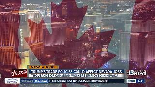 Canadian trade policies could impact Nevada jobs - Video