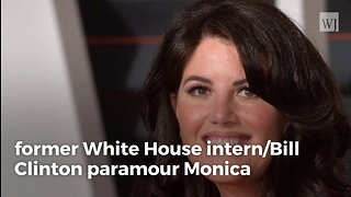 Monica Lewinsky Breaks Silence, Reveals the Horrific Thing Bill Clinton Really Did to Her - Video