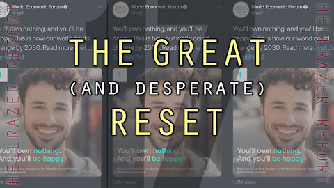 THE GREAT (AND DESPERATE) RESET