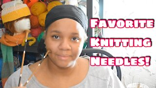 Vlogust Day 12 Favorite Knitting Needles