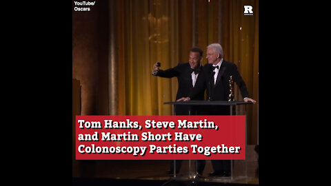 Tom Hanks, Steve Martin, and Martin Short Have Colonoscopy Parties Together