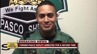 Former Pasco deputy arrested again for conduct while on duty - Video