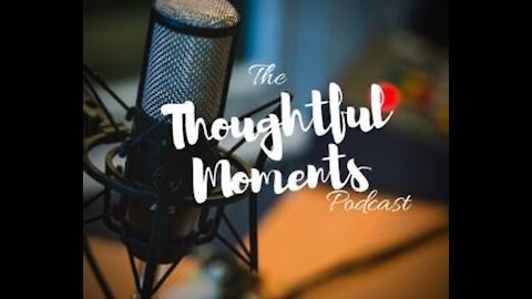 Thoughtful Moments Comes to Rumble!