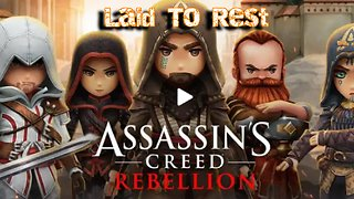 Assassins Creed Rebellion - Laid to Rest