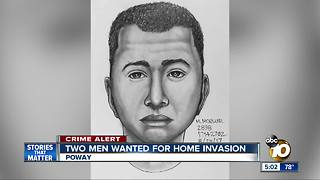 Two men wanted for Poway home invasion - Video