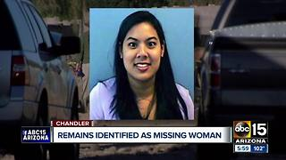 Remains found in East Valley ID'd as missing Chandler woman - Video