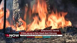 3 fire pop up in River Ranch Hunt Club area - Video