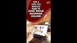Top 4 Tips You Should Keep In Mind While Shopping Online *