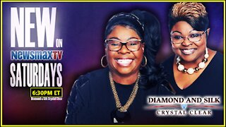 Diamond and Silk Crystal Clear New Time 6:30pm ET......