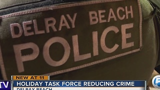 Holiday Task Force reducing crime