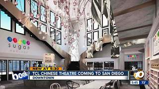 TCL's Chinese Theater coming to San Diego's Gaslamp Quarter - Video