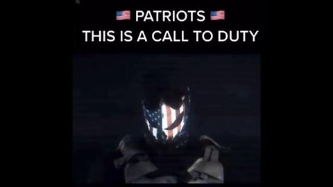 Patriots! This is YOUR Call to Duty!