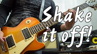 Taylor Swift's 'Shake It Off' receives electric guitar cover - Video