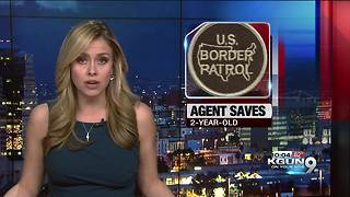 Border Patrol paramedic revives 2-year-old - Video