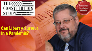 225 - Can Liberty Survive in a Pandemic?