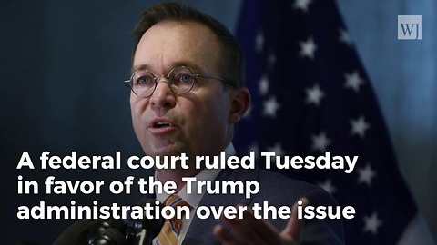 Federal Court Sides with Trump Administration