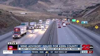 Wind advisory for Kern County - Video
