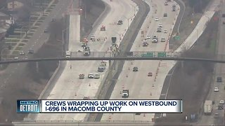 Crews wrapping up work on westbound I-696 in Macomb County